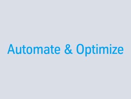 Automate & Optimize