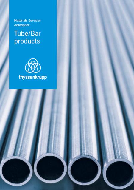 thyssenkrupp Aerospace - Tube Bar products (EN)