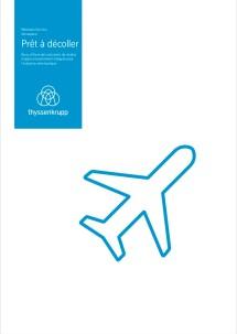 Ready for take-off – des solutions intégrées pour l'industrie aérospatiale