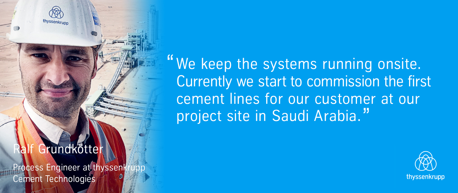 In Saudi Arabia the team is working together to ensure the systems on site are running smoothly.