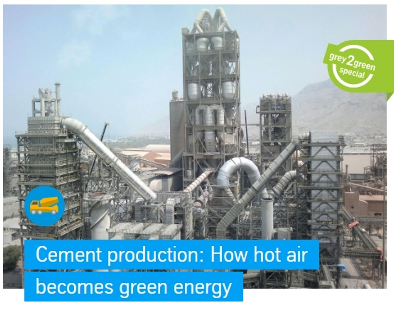 In the production of cement, raw materials such as limestone, clay, sand and iron ore are burned at more than 1,400 °C to form clinker and then ground with gypsum to produce the finished cement. The air generated in the preheater or during cooling of the cement clinker, which can reach temperatures of up to 400 °C, is then often released unused into the environment. With thyssenkrupp's waste heat recovery systems, the waste heat from cement production can be used to generate electricity. For this purpose, steam is generated in boilers which then drives generators. This sustainable use of waste heat reduces environmental impact and lowers production costs of cement.