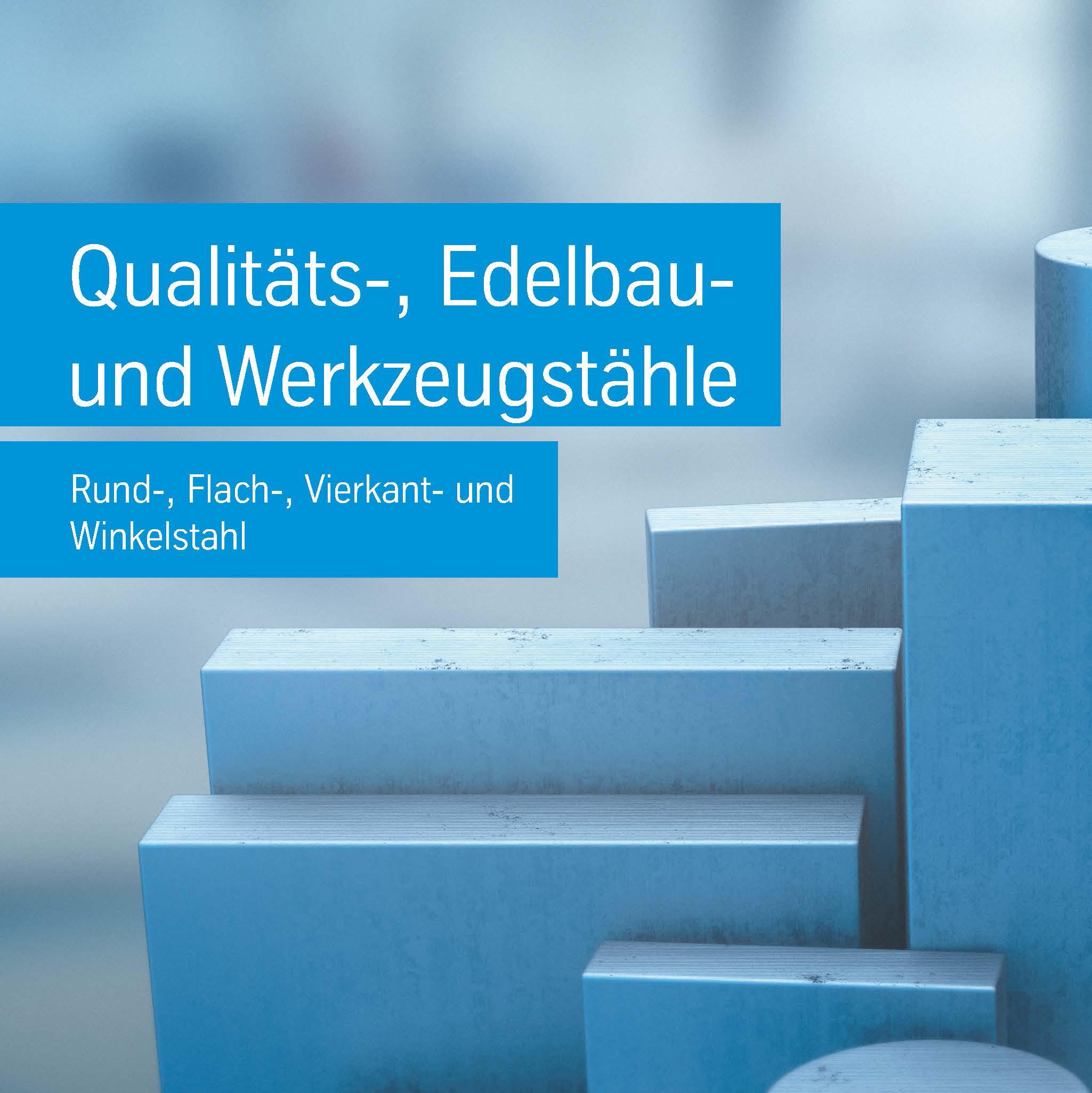 Qualitäts- Edelbau- und Werkzeugstähle