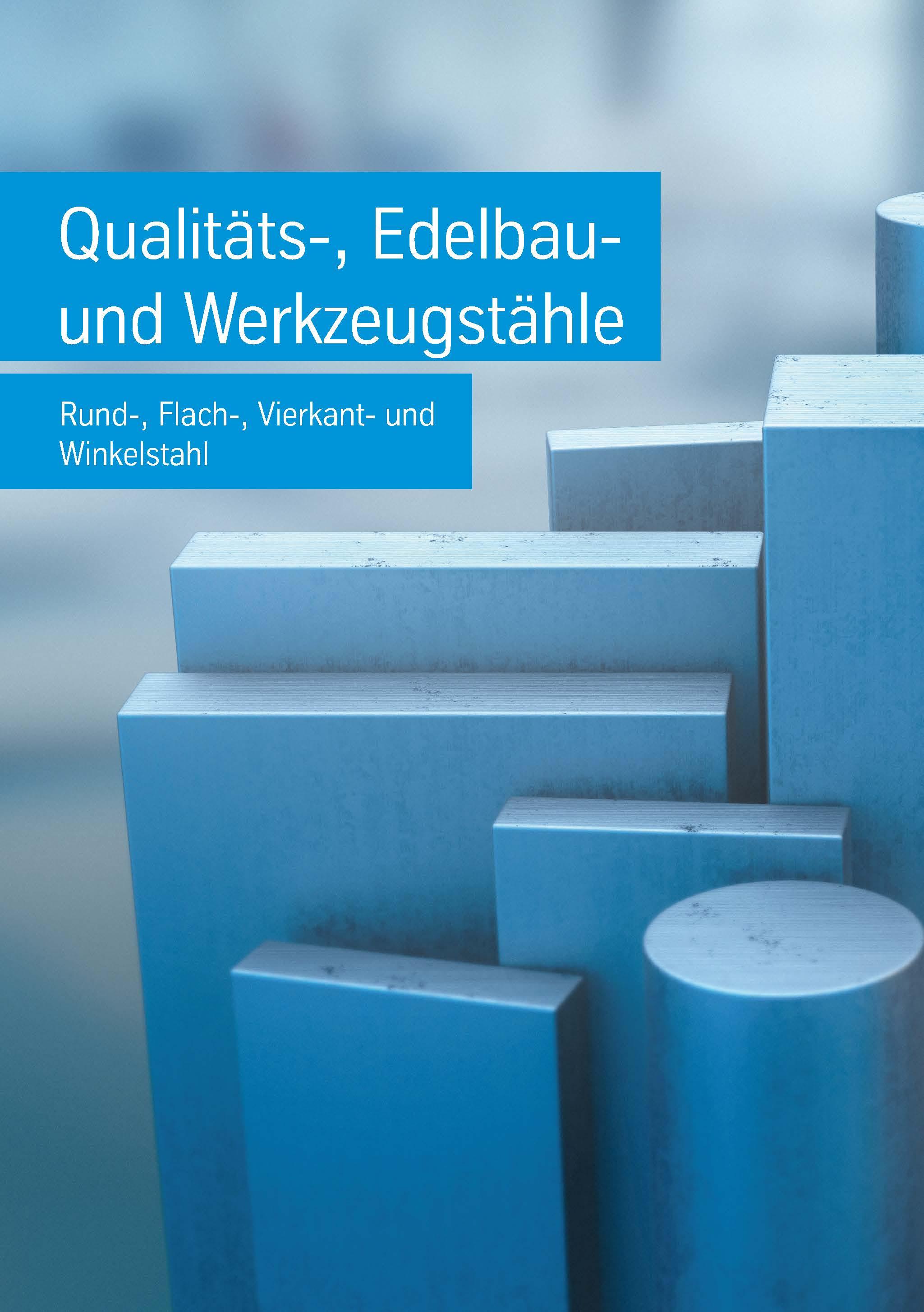 Werkstoffhandbuch Qualitäts-, Edelbau- und Werkzeugstähle