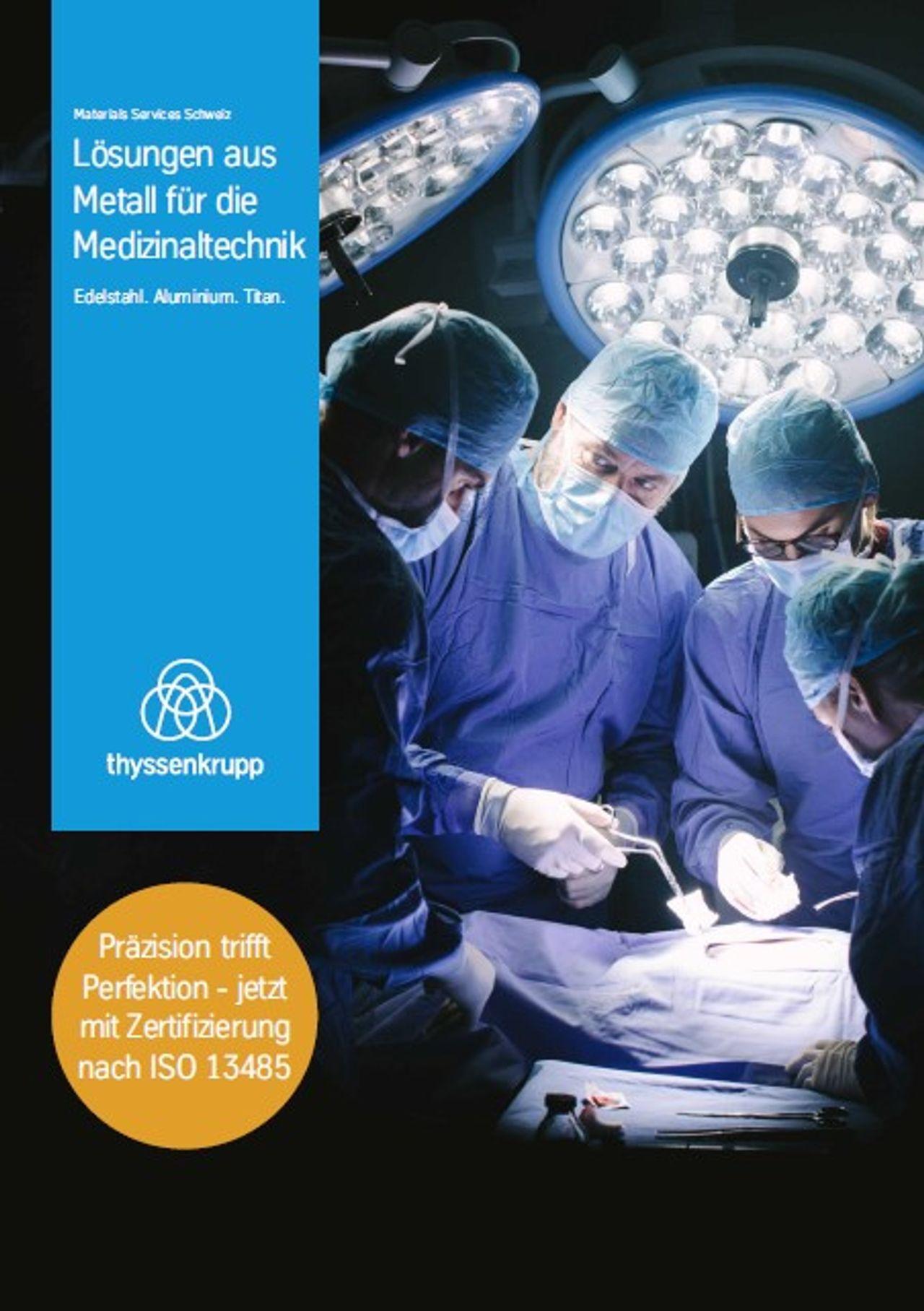 Lösungen aus Metall für die Medizinaltechnik