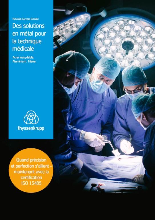 Des solutions en métal pour la technique médicale