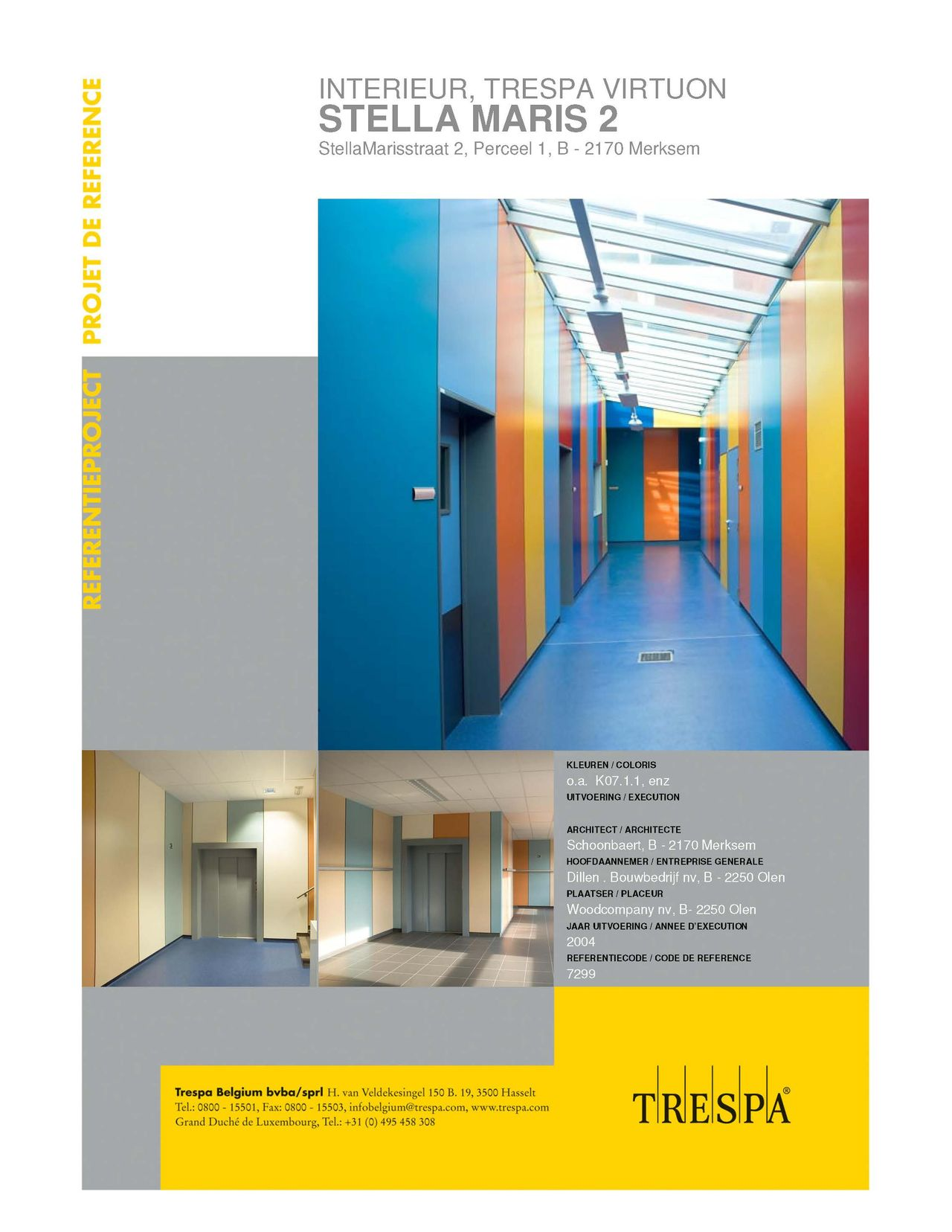 TRESPA® project postcode 2000